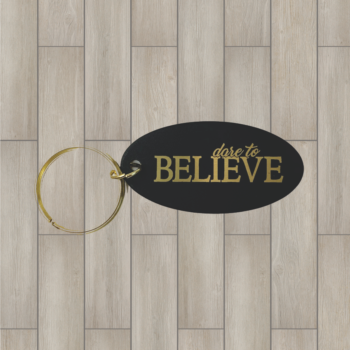 Dare to Believe Brass Key Chain