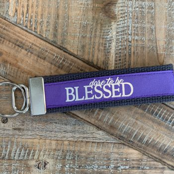 Dare to be Blessed Key Chain   Lavender