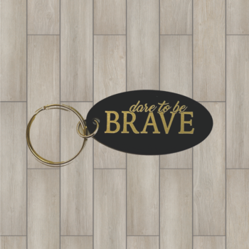 Dare to be Brave Brass Key Chain