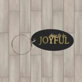 Dare to be Joyful Brass Key Chain