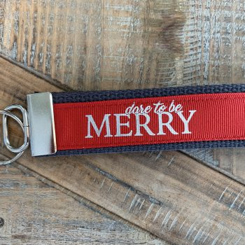 Dare to be Merry Key Chain   Red