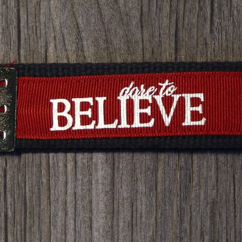 Dare to Believe Key Chain   Red