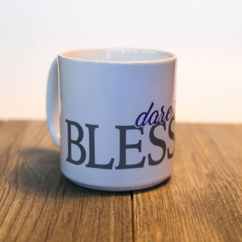 Dare to be Blessed 20 oz Ceramic Mug