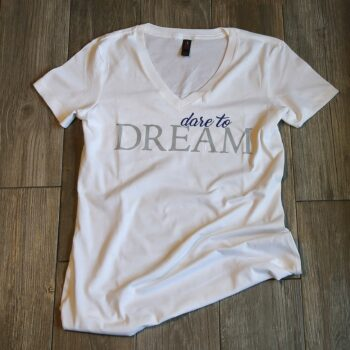 Dare to Dream Ladies V Neck Tee   Bright White
