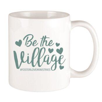Be the Village Script Ceramic Coffee Mug